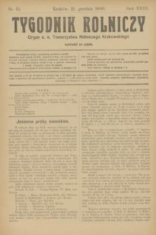 Tygodnik Rolniczy : Organ c. k. Towarzystwa Rolniczego Krakowskiego. R.23, nr 51 (21 grudnia 1906)