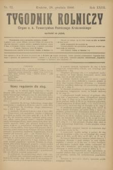Tygodnik Rolniczy : Organ c. k. Towarzystwa Rolniczego Krakowskiego. R.23, nr 52 (28 grudnia 1906)