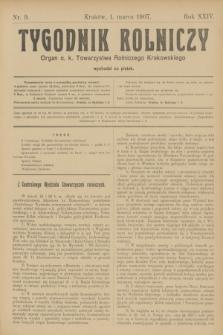 Tygodnik Rolniczy : Organ c. k. Towarzystwa Rolniczego Krakowskiego. R.24, nr 9 (1 marca 1907)