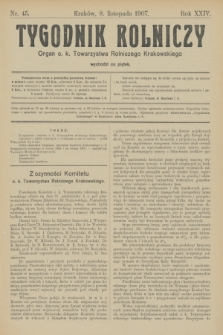 Tygodnik Rolniczy : Organ c. k. Towarzystwa Rolniczego Krakowskiego. R.24, nr 45 (8 listopada 1907)