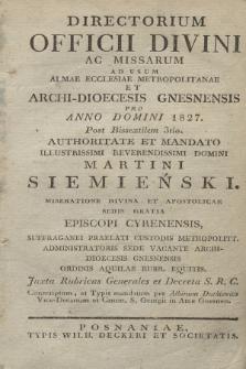 Directorium Officii Divini ac Missarum ad usum Almae Ecclesiae Metropolitanae et Archi-Dioecesis Gnesnensis pro Anno Domini 1827