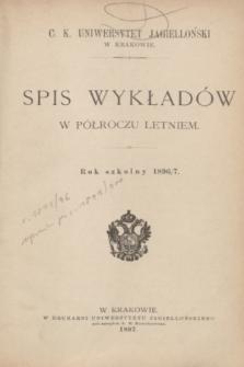 Spis Wykładów w Półroczu Letniem : rok szkolny 1896/7