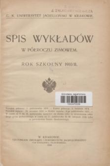 Spis Wykładów w Półroczu Zimowem : rok szkolny 1910/11