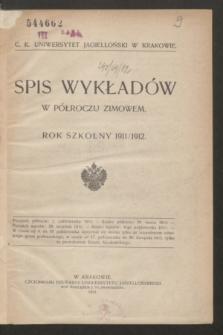 Spis Wykładów w Półroczu Zimowem : rok szkolny 1911/1912