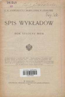 Spis Wykładów [półrocze zimowe] : rok szkolny 1915/16