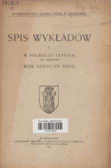 Spis Wykładów w Półroczu Letniem (III trimestr) : rok szkolny 1920/21