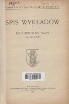 Spis Wykładów : rok szkolny 1924/25 : trzy trymestry