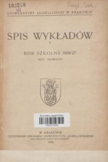 Spis Wykładów : rok szkolny 1926/27 : trzy trymestry
