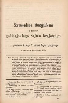 [Kadencja IV, sesja IV, pos. 17] Sprawozdanie Stenograficzne z Rozpraw Galicyjskiego Sejmu Krajowego. 17. Posiedzenie 4. Sesyi IV. Peryodu Sejmu Galicyjskiego