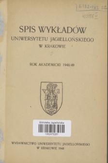 Spis Wykładów Uniwersytetu Jagiellońskiego w Krakowie : rok akademicki 1948/49