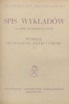 Spis Wykładów na rok akademicki 1975/76 : Wydział Matematyki, Fizyki i Chemii. 4