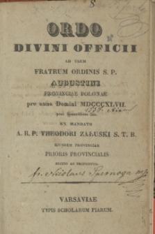 Ordo Divini Officii ad usum Fratrum Ordinis S. P. Augustini Provinciae Polonae pro anno Domini MDCCCXLVII