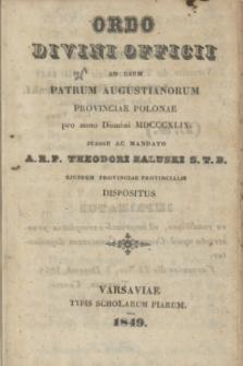 Ordo Divini Officii ad usum Patrum Augustianorum Provinciae Polonae pro anno Domini MDCCCXLIX