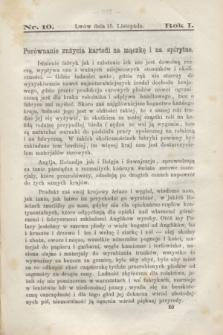 Rolnik : czasopismo rolniczo-przemysłowo-handlowe : organ urzędowy c. k. Towarzystwa gospodarskiego galicyjskiego. R.1, [T.1], Nr. 10 (15 listopada 1867)