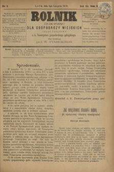 Rolnik : czasopismo dla gospodarzy wiejskich : organ urzędowy c. k. Towarzystwa gospodarskiego galicyjskiego. R.11, T.23, Nr. 8 (6 listopada 1878)