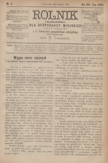 Rolnik : czasopismo dla gospodarzy wiejskich : organ urzędowy c. k. Towarzystwa gospodarskiego galicyjskiego. R.13, T.27, Nr. 9 (22 listopada 1880)
