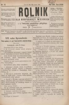 Rolnik : tygodnik dla gospodarzy wiejskich : organ urzędowy c. k. Towarzystwa gospodarskiego galicyjskiego. R.17, T.34, Nr. 12 (22 marca 1884)
