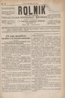 Rolnik : tygodnik dla gospodarzy wiejskich : organ urzędowy c. k. Towarzystwa gospodarskiego galicyjskiego. R.17, T.34, Nr. 13 (29 marca 1884)