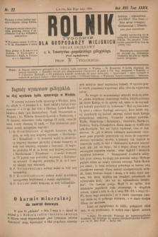 Rolnik : tygodnik dla gospodarzy wiejskich : organ urzędowy c. k. Towarzystwa gospodarskiego galicyjskiego. R.17, T.34, Nr. 22 (31 maja 1884)