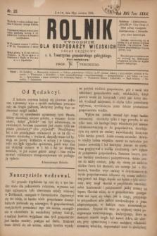 Rolnik : tygodnik dla gospodarzy wiejskich : organ urzędowy c. k. Towarzystwa gospodarskiego galicyjskiego. R.17, T.34, Nr. 25 (21 czerwca 1884)
