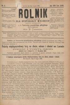 Rolnik : tygodnik dla gospodarzy wiejskich : organ urzędowy c. k. Towarzystwa gospodarskiego galicyjskiego. R.17, T.35, Nr. 5 (2 sierpnia 1884)