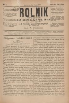 Rolnik : tygodnik dla gospodarzy wiejskich : organ urzędowy c. k. Towarzystwa gospodarskiego galicyjskiego. R.17, T.35, Nr. 7 (16 sierpnia 1884)