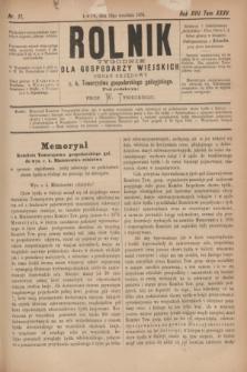 Rolnik : tygodnik dla gospodarzy wiejskich : organ urzędowy c. k. Towarzystwa gospodarskiego galicyjskiego. R.17, T.35, Nr. 11 (13 września 1884)