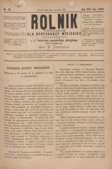 Rolnik : tygodnik dla gospodarzy wiejskich : organ urzędowy c. k. Towarzystwa gospodarskiego galicyjskiego. R.17, T.35, Nr. 13 (27 września 1884)