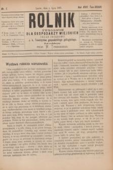 Rolnik : tygodnik dla gospodarzy wiejskich : organ urzędowy c. k. Towarzystwa gospodarskiego galicyjskiego. R.18, T.37, Nr. 1 (4 lipca 1885)
