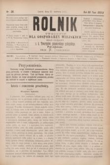 Rolnik : tygodnik dla gospodarzy wiejskich : organ urzędowy c. k. Towarzystwa gospodarskiego galicyjskiego. R.20, T.39, Nr. 26 (25 czerwca 1887)