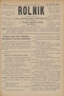 Rolnik : tygodnik dla gospodarzy wiejskich : organ urzędowy c. k. Towarzystwa gospodarskiego galicyjskiego. R.22, T.43, Nr. 6 (9 lutego 1889)