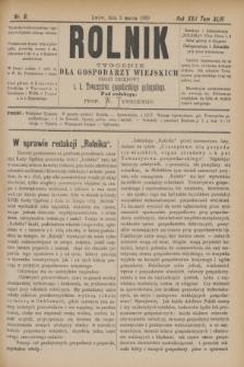 Rolnik : tygodnik dla gospodarzy wiejskich : organ urzędowy c. k. Towarzystwa gospodarskiego galicyjskiego. R.22, T.43, Nr. 9 (2 marca 1889)