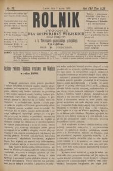 Rolnik : tygodnik dla gospodarzy wiejskich : organ urzędowy c. k. Towarzystwa gospodarskiego galicyjskiego. R.22, T.43, Nr. 10 (9 marca 1889)