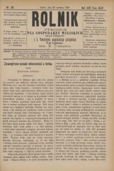 Rolnik : tygodnik dla gospodarzy wiejskich : organ urzędowy c. k. Towarzystwa gospodarskiego galicyjskiego. R.22, T.43, Nr. 25 (22 czerwca 1889)