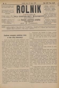 Rolnik : tygodnik dla gospodarzy wiejskich : organ urzędowy c. k. Towarzystwa gospodarskiego galicyjskiego. R.22, T.44, Nr. 2 (13 lipca 1889)