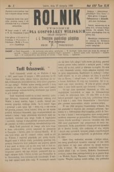 Rolnik : tygodnik dla gospodarzy wiejskich : organ urzędowy c. k. Towarzystwa gospodarskiego galicyjskiego. R.22, T.44, Nr. 7 (17 sierpnia 1889)