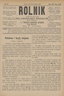 Rolnik : tygodnik dla gospodarzy wiejskich : organ urzędowy c. k. Towarzystwa gospodarskiego galicyjskiego. R.22, T.44, Nr. 8 (24 sierpnia 1889)
