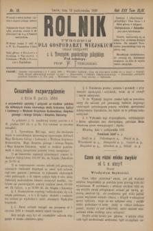 Rolnik : tygodnik dla gospodarzy wiejskich : organ urzędowy c. k. Towarzystwa gospodarskiego galicyjskiego. R.22, T.44, Nr. 16 (19 października 1889)