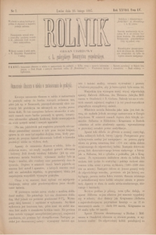 Rolnik : organ urzędowy c. k. galicyjskiego Towarzystwa gospodarskiego. R.28, T.55, Nr. 7 (16 lutego 1895)