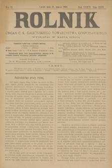 Rolnik : organ c. k. galicyjskiego Towarzystwa gospodarskiego. R.36, T.66 [!], Nr. 12 (21 marca 1903)