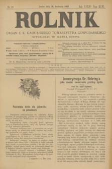 Rolnik : organ c. k. galicyjskiego Towarzystwa gospodarskiego. R.36, T.66 [!], Nr. 16 (18 kwietnia 1903)