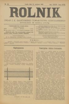 Rolnik : organ c. k. galicyjskiego Towarzystwa gospodarskiego. R.36, T.66 [!], Nr. 24 (13 czerwca 1903)