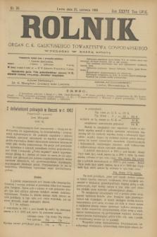 Rolnik : organ c. k. galicyjskiego Towarzystwa gospodarskiego. R.36, T.66 [!], Nr. 26 (27 czerwca 1903)