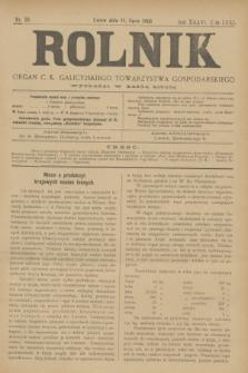 Rolnik : organ c. k. galicyjskiego Towarzystwa gospodarskiego. R.36, T.66 [!], Nr. 28 (11 lipca 1903)