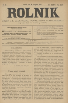 Rolnik : organ c. k. galicyjskiego Towarzystwa gospodarskiego. R.36, T.66 [!], Nr. 35 (29 sierpnia 1903)