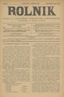 Rolnik : organ c. k. galicyjskiego Towarzystwa gospodarskiego. R.36, T.66 [!], Nr. 44 (3 listopada 1903)