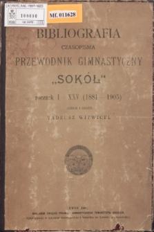 """Bibliografia czasopisma Przewodnik Gimnastyczny """"Sokół"""" : R.I-XXV (1881-1905)"""