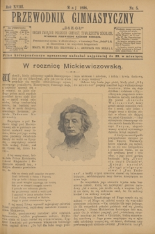 """Przewodnik Gimnastyczny """"Sokoł"""" : organ Związku Polskich Gimnast. Towarzystw Sokolich. R.18, nr 5 (maj 1898)"""