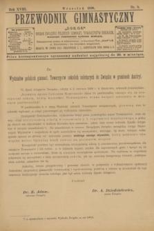 """Przewodnik Gimnastyczny """"Sokoł"""" : organ Związku Polskich Gimnast. Towarzystw Sokolich. R.18, nr 9 (wrzesień 1898)"""