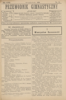 """Przewodnik Gimnastyczny """"Sokoł"""" : organ Związku Polskich Gimnast. Towarzystw Sokolich. R.18, nr 12 (grudzień 1898)"""